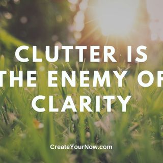 1894 Clutter is the Enemy to Clarity