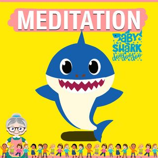 Baby Shark Meditation for Kids