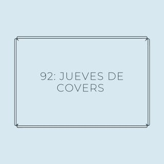 Experimento #EnPantufla 92 - Jueves de covers