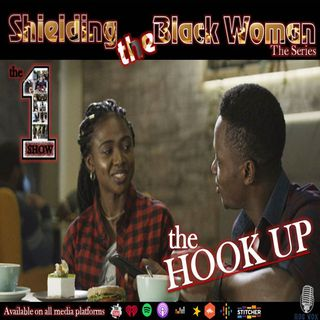 Shielding the Black Woman – The Hook Up