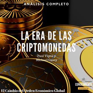 056 - Bitcoin y la ERA de las Criptomonedas