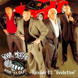 """Episode 11: """"Evolution"""""""