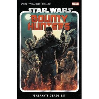 Source Material Live: Star Wars - Bounty Hunters Vol. 1 - Galaxy's Deadliest