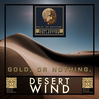 Desert Wind | White Noise | Deep Sleep
