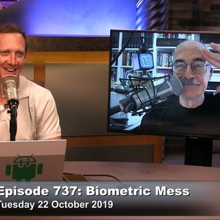 Security Now 737: Biometric Mess