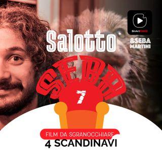 Vi propongo 4 film scandinavi - Salotto Seba - Film da sgranocchiare #07
