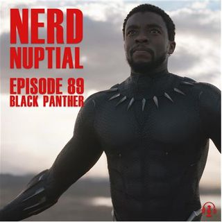 Episode 089 - Black Panther Review