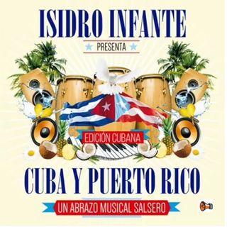 Isidro Infante - ´Dejame Soñar´ ft. El Indio & Mayito Rivera, del CD; ´Cuba Puerto Rico Abrazo Salsero´(P)2017