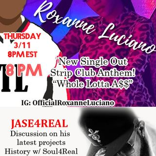 Kickin' It With Roxanne Luciano and Jase4Real