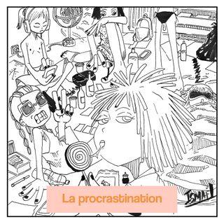 Et si on discutait de la procrastination ?