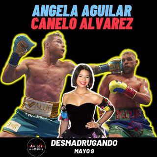 25. DÍA DE LAS MADRES, Canelo Alvarez, Angela Aguilar,| DESMADRUGANDO Mayo 10, 2021