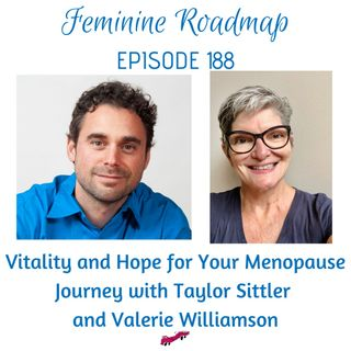 FR Ep #188 Vitality and Hope for Your Menopause Journey with Taylor Sittler and Valerie Williamson