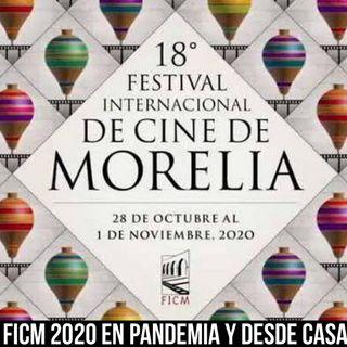 Episodio 31 Festival Internacional de Cine de Morelia 2020 (FICM)