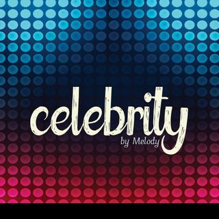Celebrity by Melody
