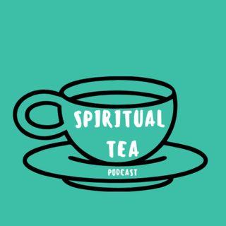 Spiritual Tea Podcast