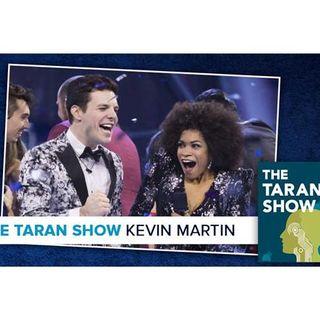The Taran Show 19 | Kevin Martin