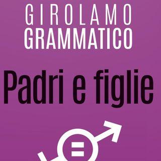 """Girolamo Grammatico """"Padri e figlie"""""""