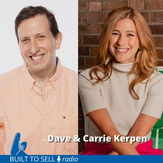 Ep 289 Dave & Carrie Kerpen - The Bait & Switch