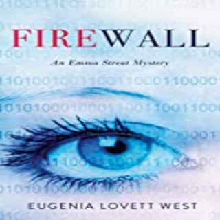 Eugenia Lovett West - FIREWALL