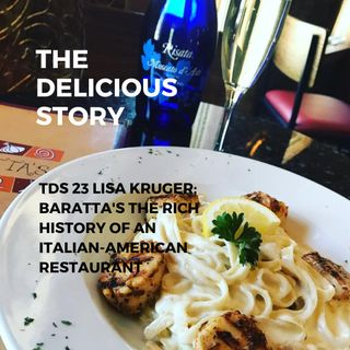TDS 23 LISA KRUGER BARATTAS THE RICH HISTORY OF AN ITALIAN AMERICAN RESTAURANT