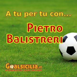 A tu per tu con... Pietro Balistreri