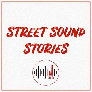 STREET SOUND STORIES