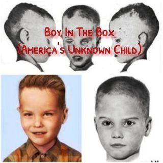Ep2 Boy In The Box(America's Unknown Child)