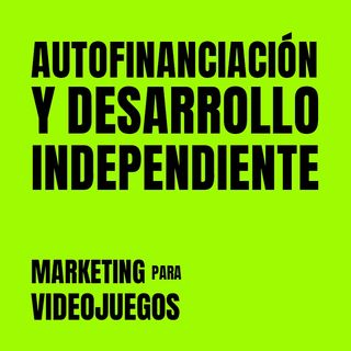 Marketing para Videojuegos 05- 20 años de desarrollo Independiente [Entrevista David Ferriz | Devilish Games/Spherical Pixel