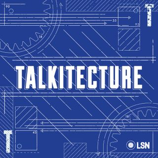 Talkitecture Debut Episode