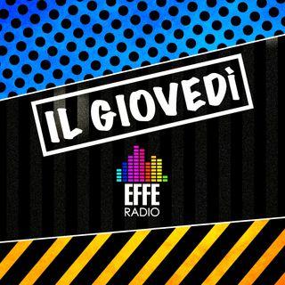 Il giovedì di Effe Radio