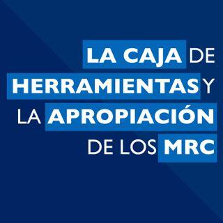 La Caja de Herramientas y la apropiación de los MRC