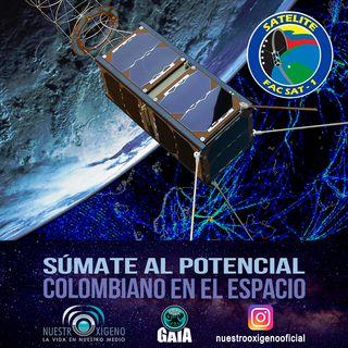 NUESTRO OXÍGENO Súmate al potencial colombiano al espacio