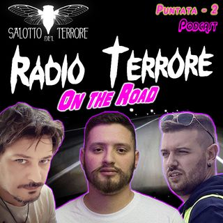 RADIO TERRORE n.2 - Puntata EXTRA