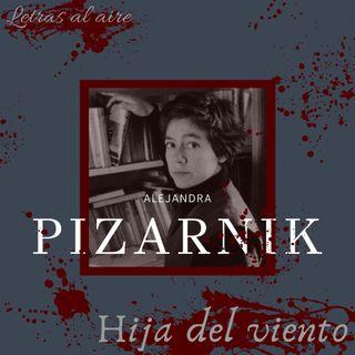 Hija del viento | Alejandra Pizarnik