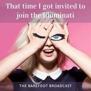 The Barefoot Broadcast - 08-07-20