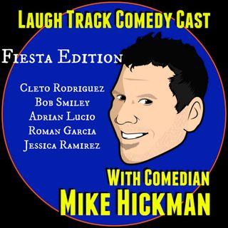 Laugh Track Comedy Cast 10 - Fiesta Edition/Cleto Rodriguez, Bob Smiley, Adrian Lucio, Roman Garcia, Jessica Ramirez