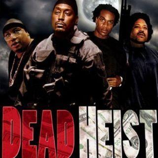 7: Dead Heist (E-40)