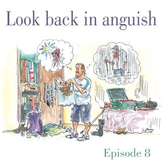 Ep.8 Look back in anguish