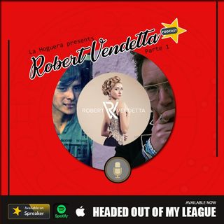 Robert Vendetta - Headed out of my league - Interview PH