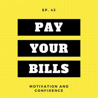Ep. 43 Pay Your Bills