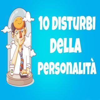 I 10 Disturbi Della Personalità