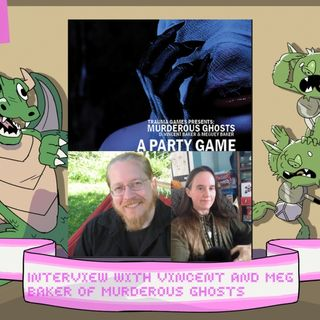 Interview with Vincent and Meg Baker of Murderous Ghosts