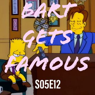 58) S05E12 (Bart Gets Famous)