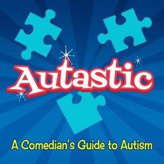 Autastic: A Comedians Guide to Autism