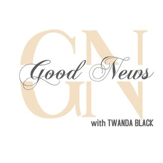 Business Matters and More... Good News with Twanda Black_ Pastor E. Dewey Smith