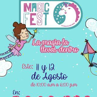 Magic Fest, la magia la llevas dentro