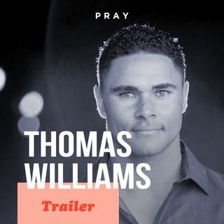 Thomas Williams: This week on PRAY