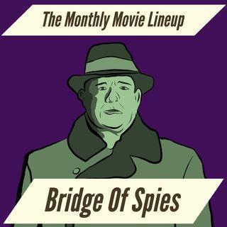 Ep. 23: Bridge Of Spies