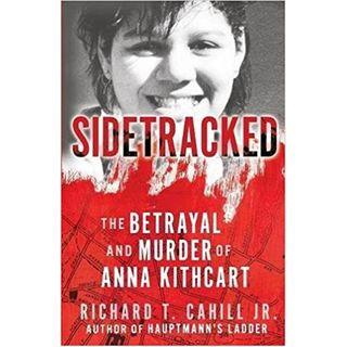 SIDETRACKED-Richard T. Cahill Jr.