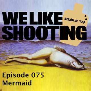 WLS Double Tap 075 - Mermaid